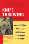 Knife Throwing: A Practical Guide Cover Image