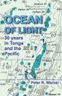 Ocean of Light: 30 Years in Tonga and the Pacific Cover Image
