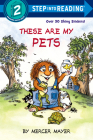These Are My Pets (Step into Reading) Cover Image