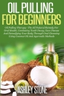 Oil Pulling For Beginners Cover Image