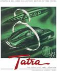 Tatra - The Legacy of Hans Ledwinka: Updated & Enlarged Collector's Edition of 1500 copies Cover Image
