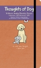 Thoughts of Dog 16-Month 2021-2022 Weekly/Monthly Planner Calendar Cover Image