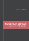 Nonlinear Systems: Analysis and Design Cover Image