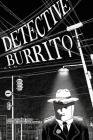 Detective Burrito Cover Image