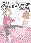 My Solo Exchange Diary Vol. 2 (My Lesbian Experience with Loneliness #3) Cover Image