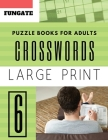 Crossword Puzzle Books for Adults: Fungate Crossword Puzzle Book for Adults: 50 Large-Print Easy Puzzles Cover Image