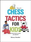 Chess Tactics for Kids Cover Image