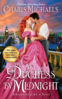 A Duchess by Midnight (Awakened by a Kiss #3) Cover Image